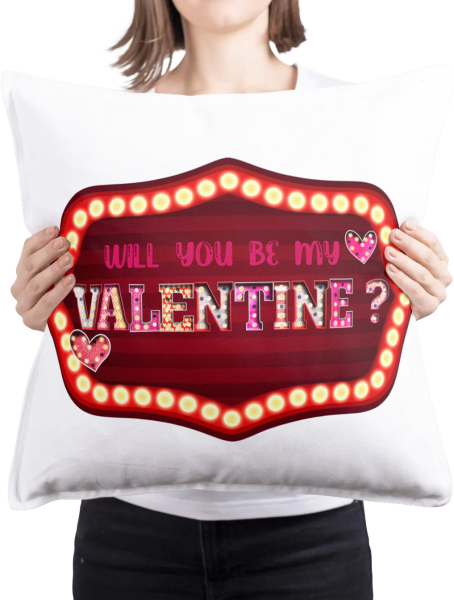 Will You Be My Valentine Cushion